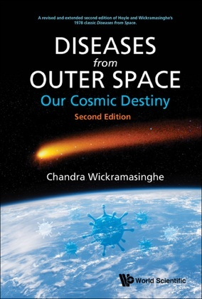 Diseases from Outer Space — Our Cosmic Destiny