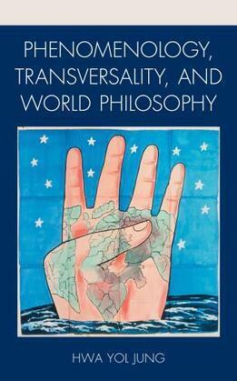 Phenomenology, Transversality, and World Philosophy