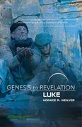 Genesis to Revelation: Luke Participant Book