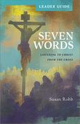Seven Words Leader Guide