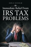 Immediate Relief from Tax Problems