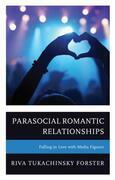 Parasocial Romantic Relationships