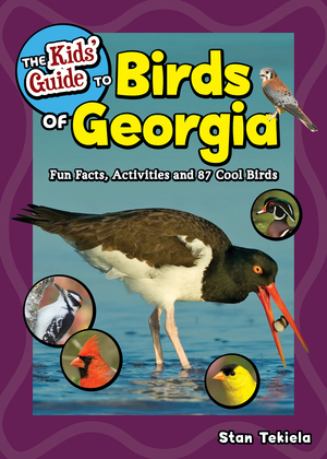 The Kids' Guide to Birds of Georgia