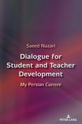 Dialogue for Student and Teacher Development
