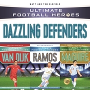 Ultimate Football Heroes Collection: Dazzling Defenders