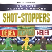 Ultimate Football Heroes Collection: Shot-Stoppers
