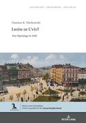Lwów or Lviv?