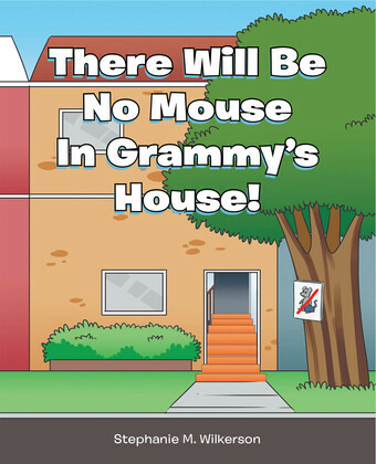 There Will Be No Mouse In Grammy's House!