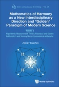 """Mathematics of Harmony as a New Interdisciplinary Direction and """"Golden"""" Paradigm of Modern Science"""