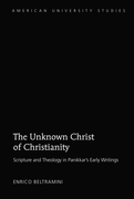 The Unknown Christ of Christianity