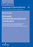 Kulturelle Identitätskonstruktionen von Kindern