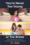 You're Never Too Young or Too Broke
