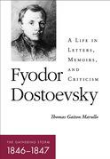 Fyodor Dostoevsky—The Gathering Storm (1846–1847)