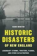 Historic Disasters of New England