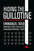 Hiding the Guillotine