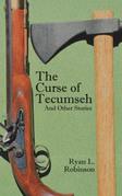 The Curse of Tecumseh