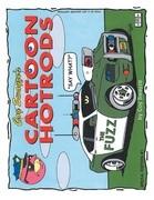 Coy Swayze's Cartoon Hotrods