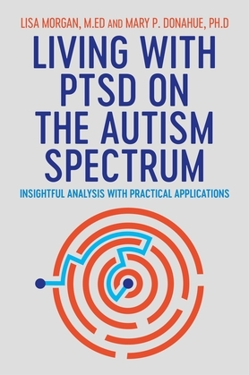 Living with PTSD on the Autism Spectrum