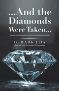 ...And the Diamonds Were Taken...