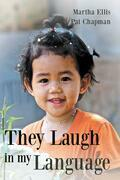 They Laugh in My Language