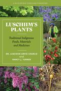 Luschiim's Plants