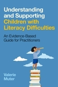 Understanding and Supporting Children with Literacy Difficulties