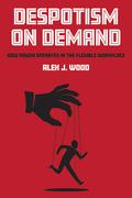 Despotism on Demand