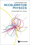 Lectures On Accelerator Physics