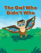 The Owl Who Didn't Who