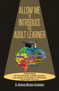 Allow Me To Introduce The Adult Learner