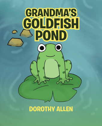 Grandma's Goldfish Pond