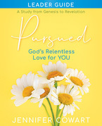 Pursued - Women's Bible Study Leader Guide
