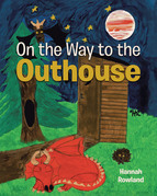 On the Way to the Outhouse