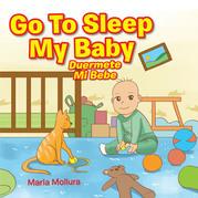 Go to Sleep My Baby