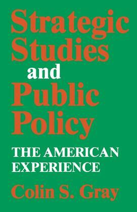 Strategic Studies and Public Policy