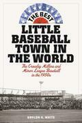 The Best Little Baseball Town in the World