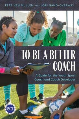To Be a Better Coach