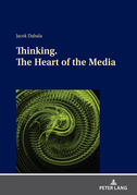 Thinking. The Heart of the Media