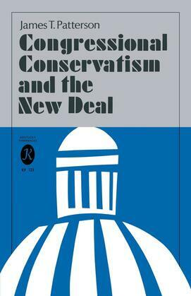 Congressional Conservatism and the New Deal
