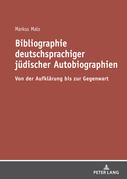 Bibliographie deutschsprachiger juedischer Autobiographien