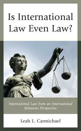 Is International Law Even Law?