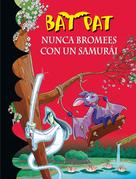 Nunca bromees con un samurai