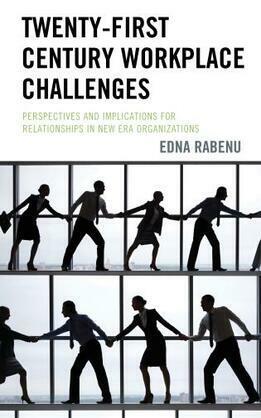 Twenty-First Century Workplace Challenges