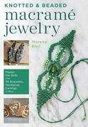 Knotted and Beaded Macrame Jewelry