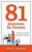 81 Questions for Parents