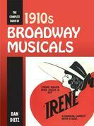 The Complete Book of 1910s Broadway Musicals