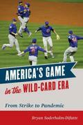 America's Game in the Wild-Card Era