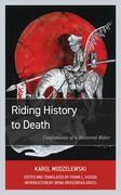 Riding History to Death