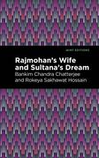 Rajmohan's Wife and Sultana's Dream