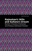 Rajmohan's Wife and Sultana's Dream